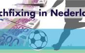 Komt matchfixing in Nederland voor?