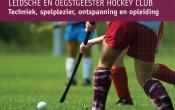 Leidsche en Oegstgeester Hockey Club: gezelligheid, veiligheid en verbinding