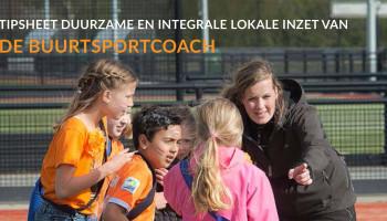 Het ontstaan van de beroepsvereniging 'Wij Buurtsportcoaches'