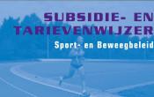 Subsidie- en Tarievenwijzer voor het sport- en beweegbeleid van gemeenten